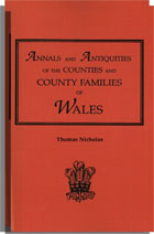 Annals and Antiquities of the Counties and County Families of Wales, Two Volumes