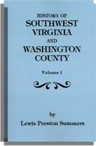 History of Southwest Virginia, 1746-1786; Washington County, 1777-1870 with a Re-arranged Index and an Added Table of Contents One Volume in Two