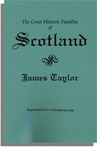 The Great Historic Families of Scotland, Second Edition. 2 vols. in 1