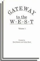 Gateway to the West, 2 vols.