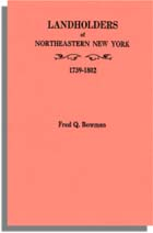 Landholders of Northeastern New York, 1739-1802