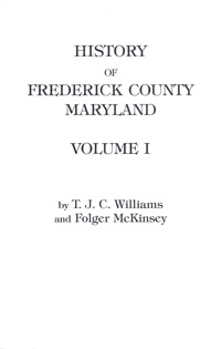 History of Frederick County, Maryland, Two Volumes