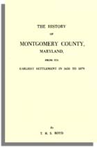 The History of Montgomery County, Maryland