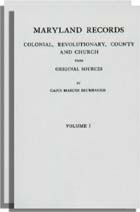 Maryland Records - Colonial, Revolutionary, County and Church from Original Sources. 2 vols.