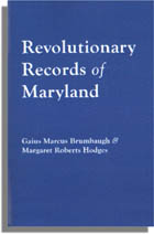 Revolutionary Records of Maryland