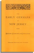 The Early Germans of New Jersey, Their History, Churches and Genealogy