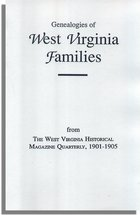 Genealogies of West Virginia Families
