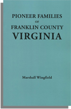 Pioneer Families of Franklin County, Virginia