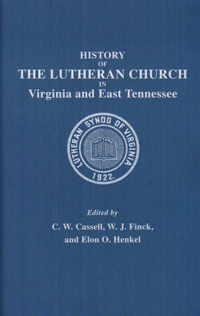 History of the Lutheran Church in Virginia and East Tennessee