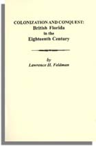 Colonization and Conquest: British Florida in the Eighteenth Century