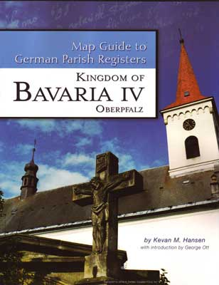 Damaged-Map Guide to German Parish Registers Vol 17 - Bavaria IV - RB Oberpfalz