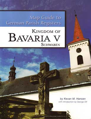 Damaged-Map Guide to German Parish Registers Vol 18 - Bavaria V - RB Schwaben