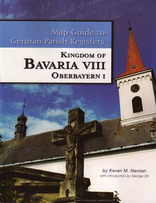 Damaged-Map Guide to German Parish Registers Vol 21 - Bavaria VIII - RB Oberbayern I