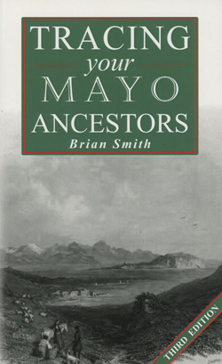 Tracing Your Mayo Ancestors, 3rd Edition