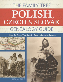The Family Tree Polish, Czech And Slovak Genealogy Guide, How to Trace Your Family Tree in Eastern Europe