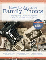 How to Archive Family Photos, A Step-by-Step Guide to Organize and Share Your Photos Digitally