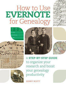 How to Use Evernote for Genealogy, A Step-by-Step Guide to Organize Your Research and Boost Your Genealogy Productivity