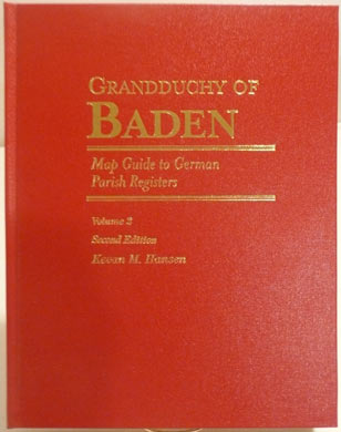 Map Guide to German Parish Registers Vol. 2 - Baden, Second Edition; Hard Cover