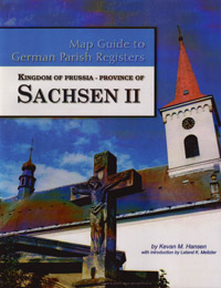 Map Guide to German Parish Registers Vol 28 - Kingdom of Prussia, Province of Sachsen II, RB Merseburg- Soft Cover