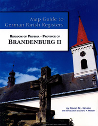 Map Guide to German Parish Registers Vol. 42 – Kingdom of Prussia, Province of Brandenburg II, Regierungsbezirk Frankfurt an der Oder
