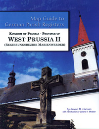 Map Guide to German Parish Registers Vol. 45 - Kingdom of Prussia - West Prussia II - RB Marienwerder