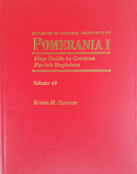 Map Guide to German Parish Registers Vol. 49 – Kingdom of Prussia, Province of Pomerania I, Regierungsbezirk Köslin - Hardbound