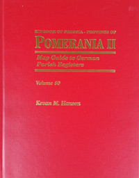 Map Guide to German Parish Registers – Kingdom of Prussia, Province of Pomerania II, Regierungsbezirk Stettin and Regierungsbezirk Stralsund - Hard Cover