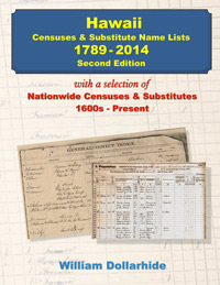 Hawaii Censuses & Substitute Name Lists 1789-2014 – 2nd Edition