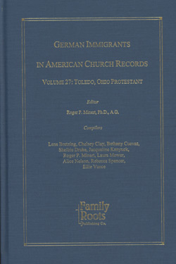 German Immigrants In American Church Records - Vol. 27: Toledo Ohio