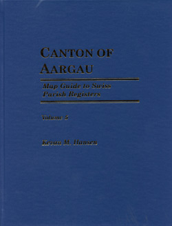 Map Guide to Swiss Parish Registers - Vol. 5 - Canton of Aargau - Hardbound