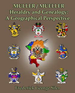 Muller/Mueller Heraldry And Genealogy: A Geographical Perspective