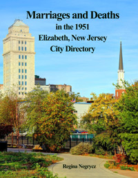 Marriages and Deaths in the 1951 Elizabeth, New Jersey City Directory