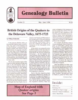 British Origins of the Quakers to the Delaware Valley, 1675-1725 - Genealogy Bulletin 33 - May-Jun 1996