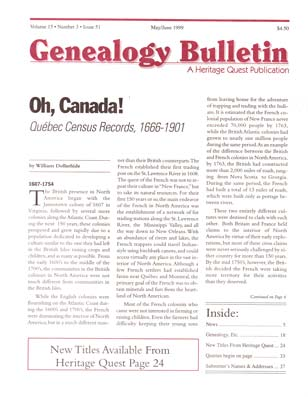 Oh, Canada! Quebec Census Records, 1666-1901 - Genealogy Bulletin 51 - May-Jun 1999