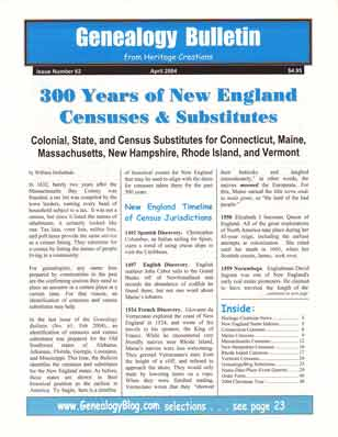 300 Years of New England Censuses & Substitutes - Colonial, State, and Census Substitutes for Connecticut, Maine, Massachusetts, New Hampshire, Rhode Island, and Vermont - Genealogy Bulletin 62 - April 2004