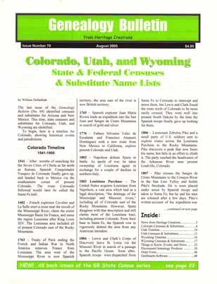 Colorado, Utah, and Wyoming State & Federal Censuses & Substitute Name Lists - Genealogy Bulletin 70 - August 2005