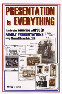 Presentation Is Everything, step-by-step instructions to create family presentations using Microsoft PowerPoint 2010