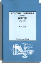 Colonial Soldiers of the South, 1732-1774, One Volume in Two