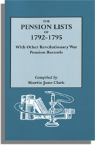 The Pension Lists of 1792-1795, With Other Revolutionary War Pension Records