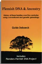 Flemish DNA & Ancestry History of Three Families over Five Centuries Using Conventional and Genetic Genealogy