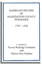 Marriage Records of Washington County, Tennessee, 1787-1840