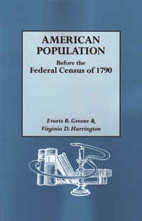 American Population Before the Federal Census of 1790