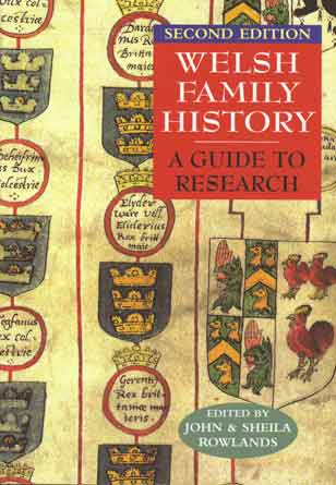 Welsh Family History - A Guide to Research - Second Edition