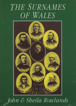 The Surnames of Wales for Family Historians and Others - 1st Edition
