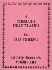 Missouri Heartlands, Family Records, Volume One