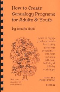 How to Create Genealogy Programs for Adults & Youth