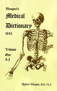 Hooper's Medical Dictionary 1843. Volume 1, A-J