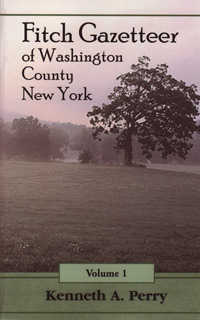 Fitch Gazetteer of Washington County, New York, Volume 1