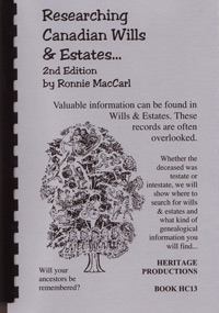 Researching Canadian Wills & Estates, 2nd Edition
