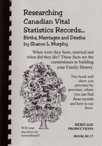 Researching Canadian Vital Statistics Records… Births, Marriages and Deaths